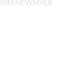 KIM NEWMYER Kim Newmyer is a talented  singer/songwriter from Yorba Linda, CA. Even though I knew  and worked with her Father,  producer and sought after  studio drummer Todd Canedy  since the early 80's I first met